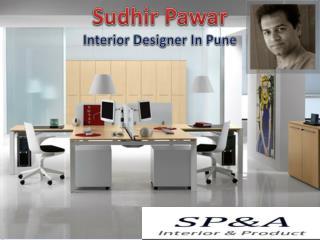Sudhir pawar:- Interior Designer In Pune