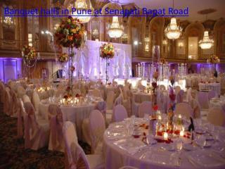 Banquet halls in Pune at Senapati Bapat Road