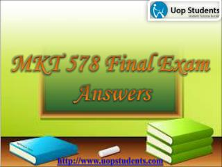 MKT 578 Final Exam - MKT 578 Final Exam Questions with Answers - UOP students