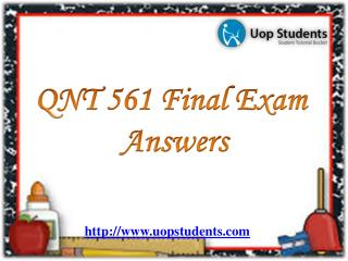QNT 561 Final Exam | QNT 561 Week 2 Practice Problems - UOP Students