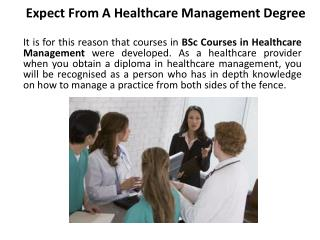 Expect From A Healthcare Management Degree