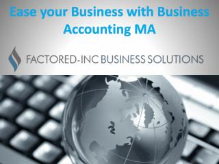 Ease your Business with Business Accounting MA