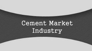 Cement Market Industry Trends