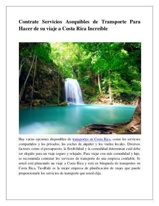 Contrate servicios asequibles de transporte para hacer de su viaje a Costa Rica increíble