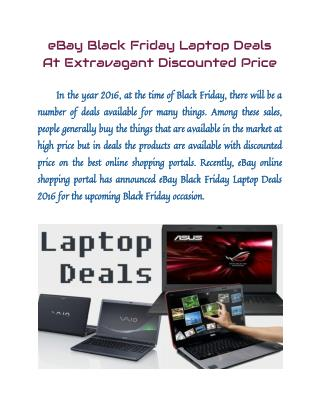 eBay Black Friday Laptop Deals At Extravagant Discounted Price