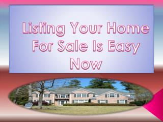 Listing Your Home For Sale Is Easy Now