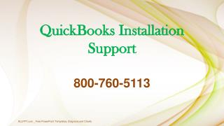 800-760-5113 - QuickBooks Installation Technical Support Number