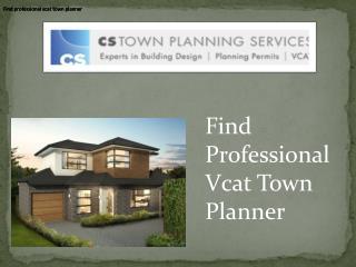Best vcat town planner