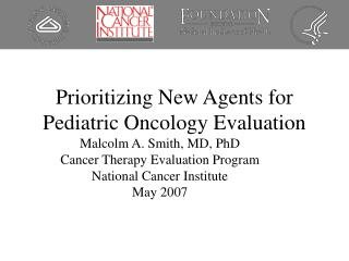 Prioritizing New Agents for Pediatric Oncology Evaluation