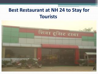 Best Restaurant at NH 24 to Stay for Tourists