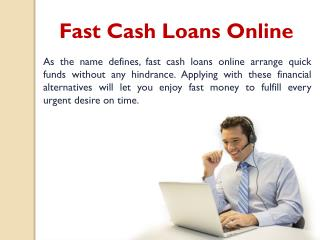 Fast Cash Loans Online – Grab Quick Funds without Any Hindrance