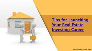 Tips for Launching Your Real Estate Investing Career
