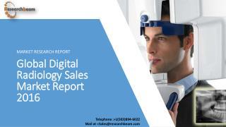 Global Digital Radiology Sales Market Report 2016