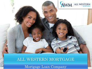 All Western Mortgage's Short Online Mortgage Application
