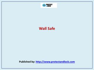 Protect & Lock- Wall Safe