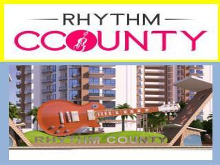 रिदम कॉउंटी | पहले आओ - पहले पाओ आवास योजना |  91-926 868 2211