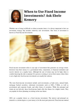When to Use Fixed Income Investments? Ask Ebele Kemery