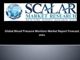 Global Blood Pressure Monitors Market