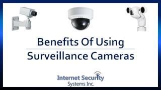 Benefits Of Using Surveillance Cameras