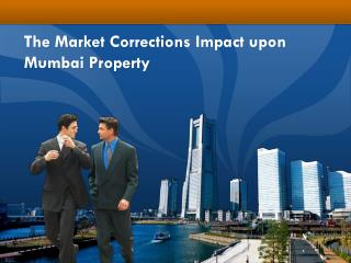 Impact upon Mumbai Property