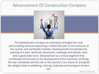 Advancement Of Construction Company- Sundeep Dhawan