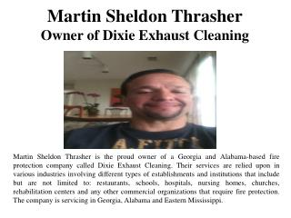 Martin Sheldon Thrasher - Owner of Dixie Exhaust Cleaning