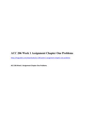ACC 206 Week 1 Assignment Chapter One Problems