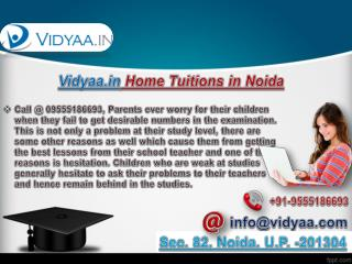 Vidyaa.in Home tuitions in Noida is Excellent