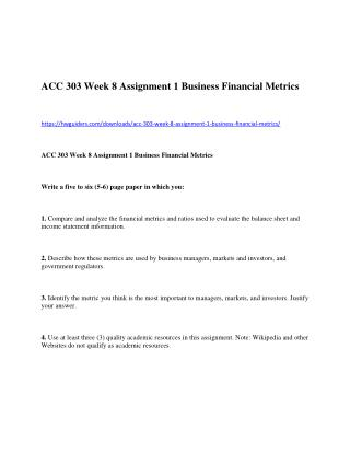 ACC 303 Week 8 Assignment 1 Business Financial Metrics