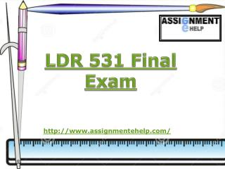 LDR 531 Final Exam Answers free | LDR 531 Final Exam, Assignment E Help