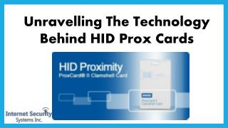 Unravelling The Technology Behind HID Prox Cards