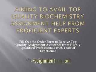 Biochemistry Assignment Help Services Only On MyAssignmenthelp.com