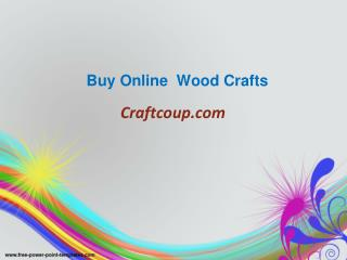 Buy Online Wood Crafts – Craftcoup.com