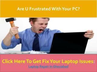 Onsite Laptop Repair Service in Ghaziabad - LocalServiceWala