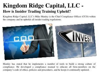 Kingdom Ridge Capital, LLC - How is Insider Trading Training Upheld