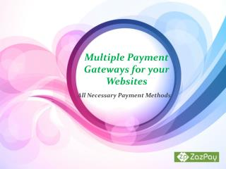 Multiple Payment Gateways for your Websites