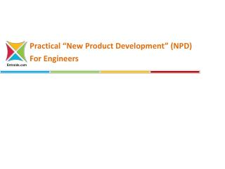 Practical New Product Development (NPD) For Engineers - Entroids