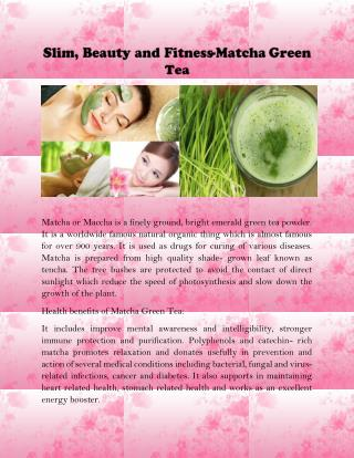 Younger Looking Skin and Thicker Hair Japanese Matcha Green Tea