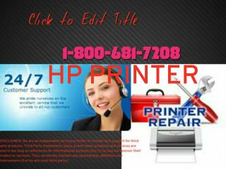 GET HP DESK 1 800 681^7208 HP DESKTOP PRINTER LAPTOP DRIVER SUPPORT TECHNICAL HELPLINE TELEPHONE NUMBER