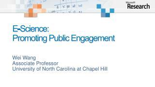 E-Science:  Promoting Public Engagement