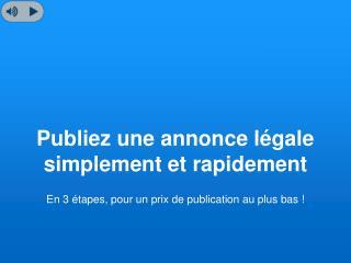Comment publier une annonce légale ?