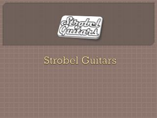 Buy a Travel Guitar - Strobel Guitars