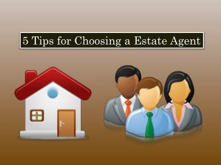 5 Tips for Choosing a Estate Agent