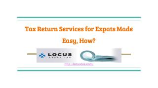 Tax Return Services for Expats Made Easy, How?