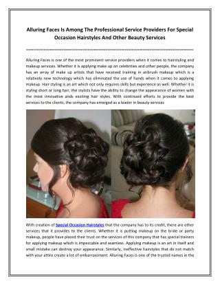 Alluring Faces Is Among The Professional Service Providers For Special Occasion Hairstyles And Other Beauty Services
