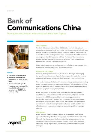 Bank of communications China and impacts on its business due to use of Aspects unified solutions.