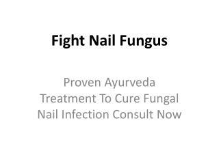 Fight Nail Fungus