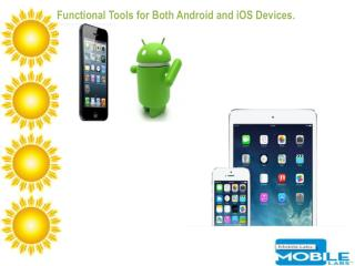 Functional Tools for Both Android and iOS Devices