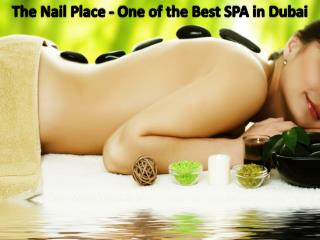 The Nail Place - One of the Best SPA in Dubai