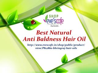 Best Natural Anti Baldness Hair Oil